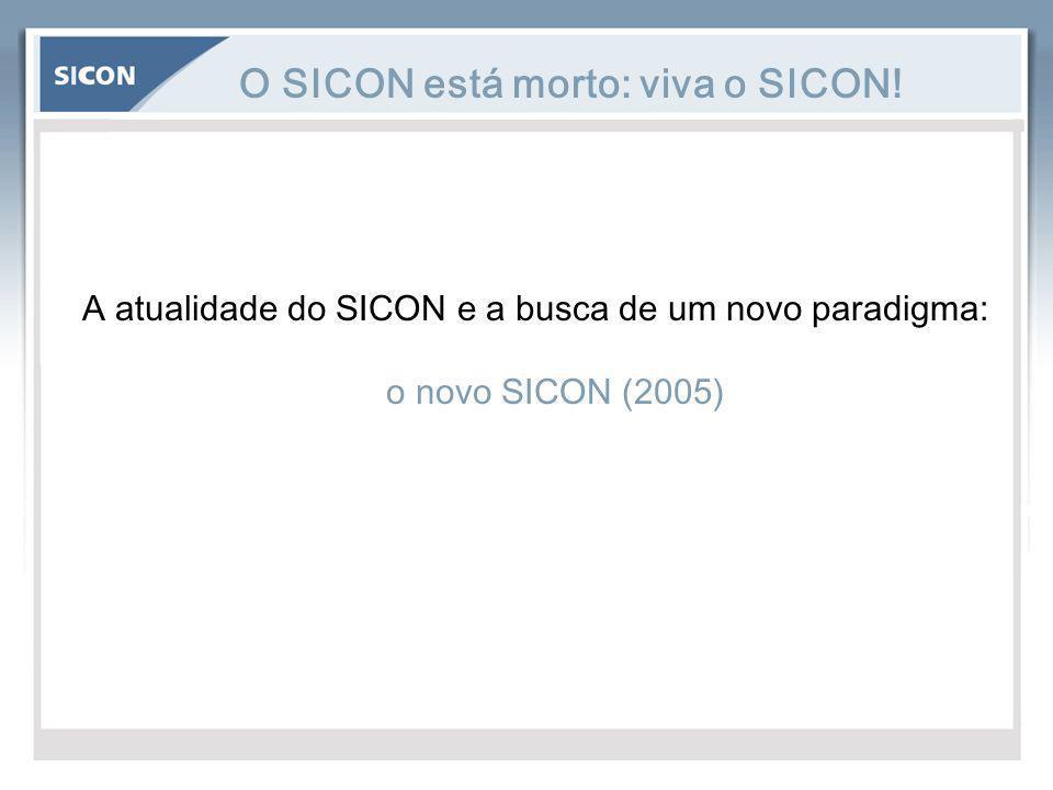 O SICON está morto: viva o SICON!