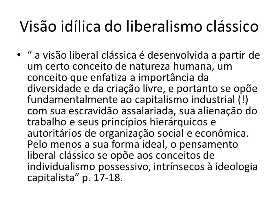 Visão idílica do liberalismo clássico