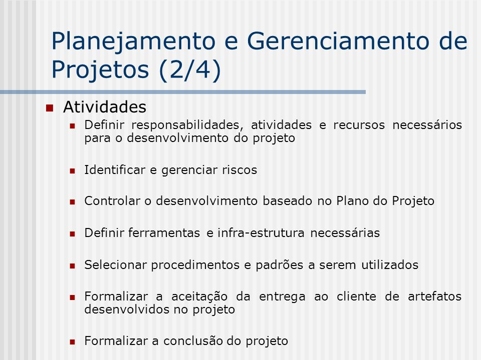 Planejamento e Gerenciamento de Projetos (2/4)