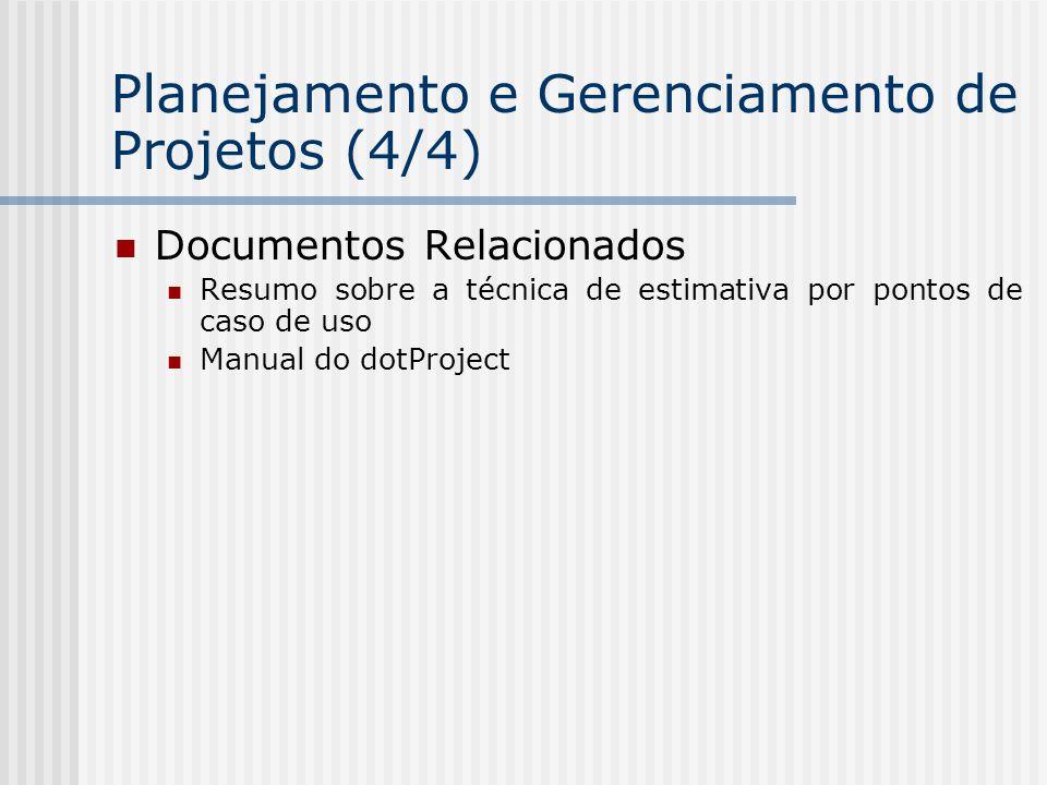 Planejamento e Gerenciamento de Projetos (4/4)