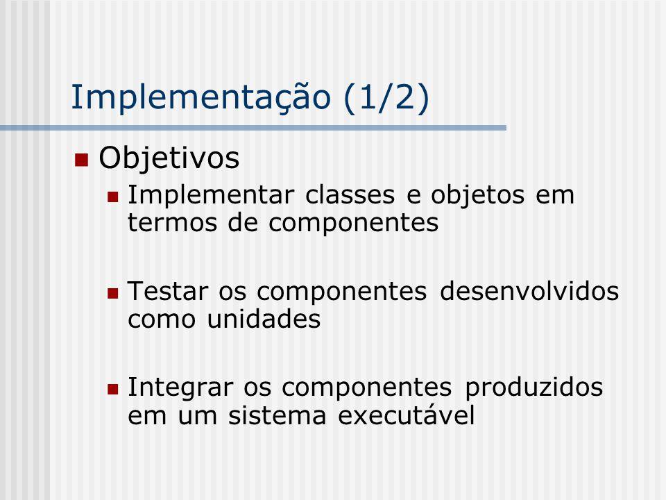Implementação (1/2) Objetivos