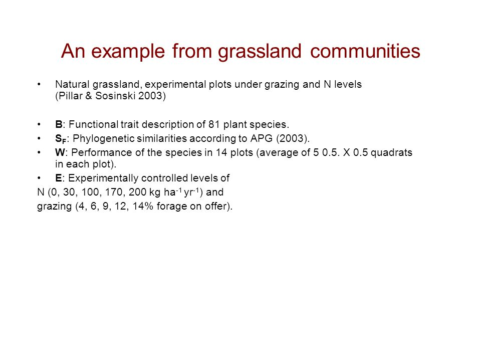 An example from grassland communities