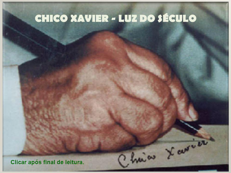 CHICO XAVIER - LUZ DO SÉCULO