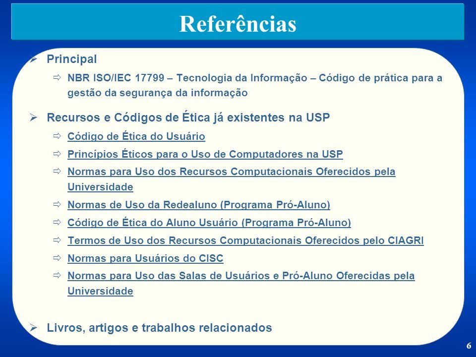 Referências Principal Recursos e Códigos de Ética já existentes na USP