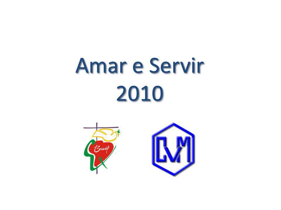 Amar e Servir 2010