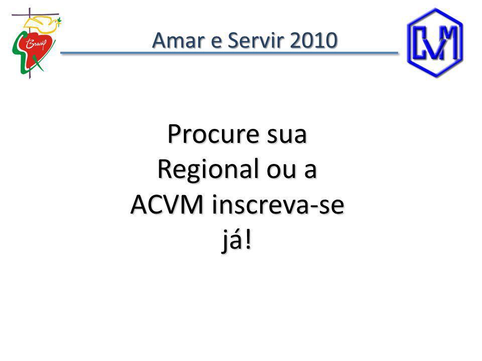 Procure sua Regional ou a ACVM inscreva-se já!