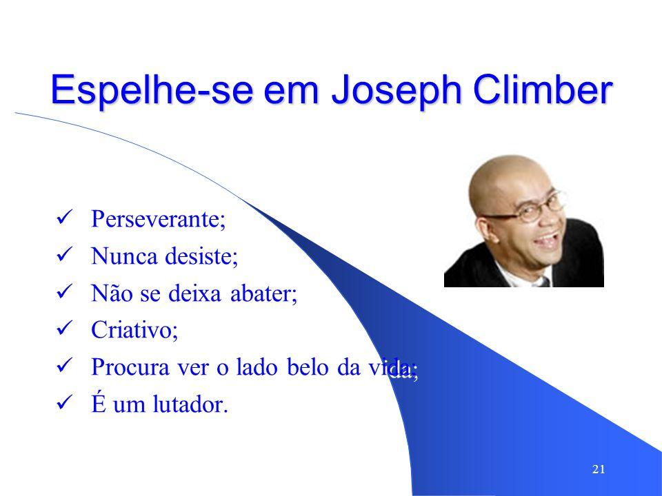 Espelhe-se em Joseph Climber