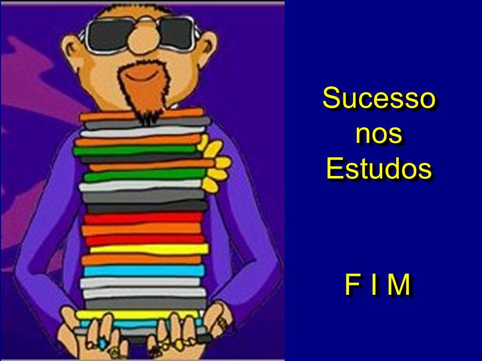 Sucesso nos Estudos F I M