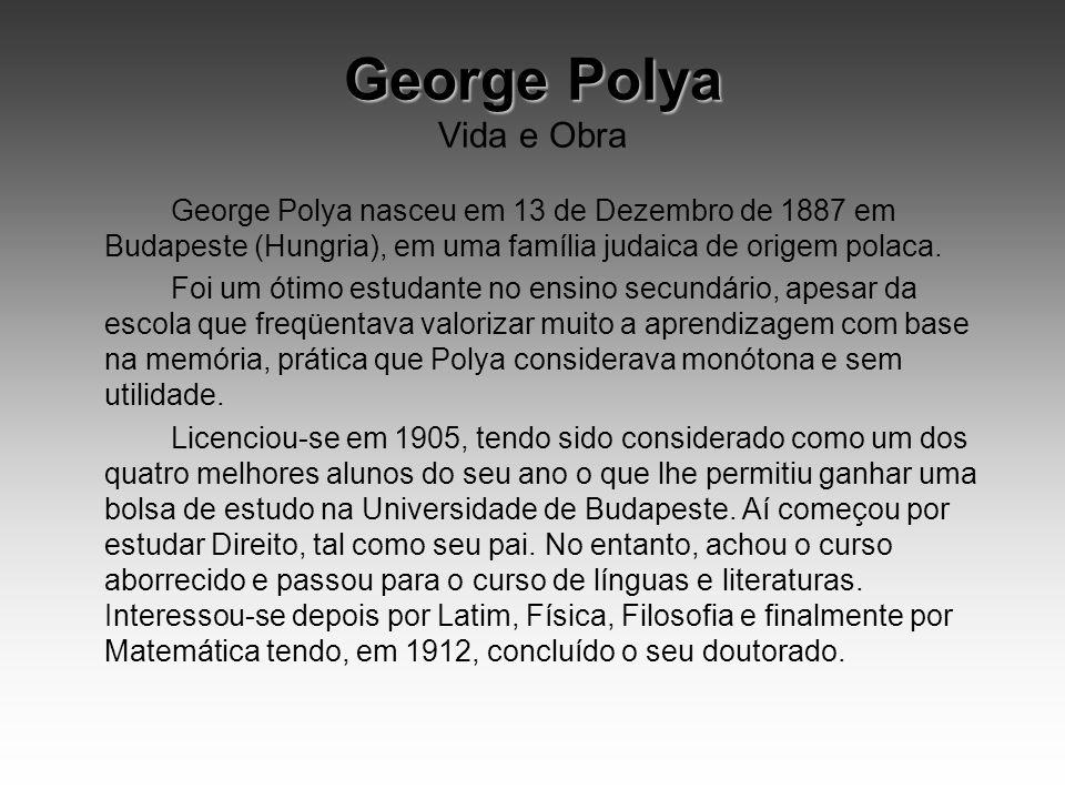 George Polya Vida e Obra