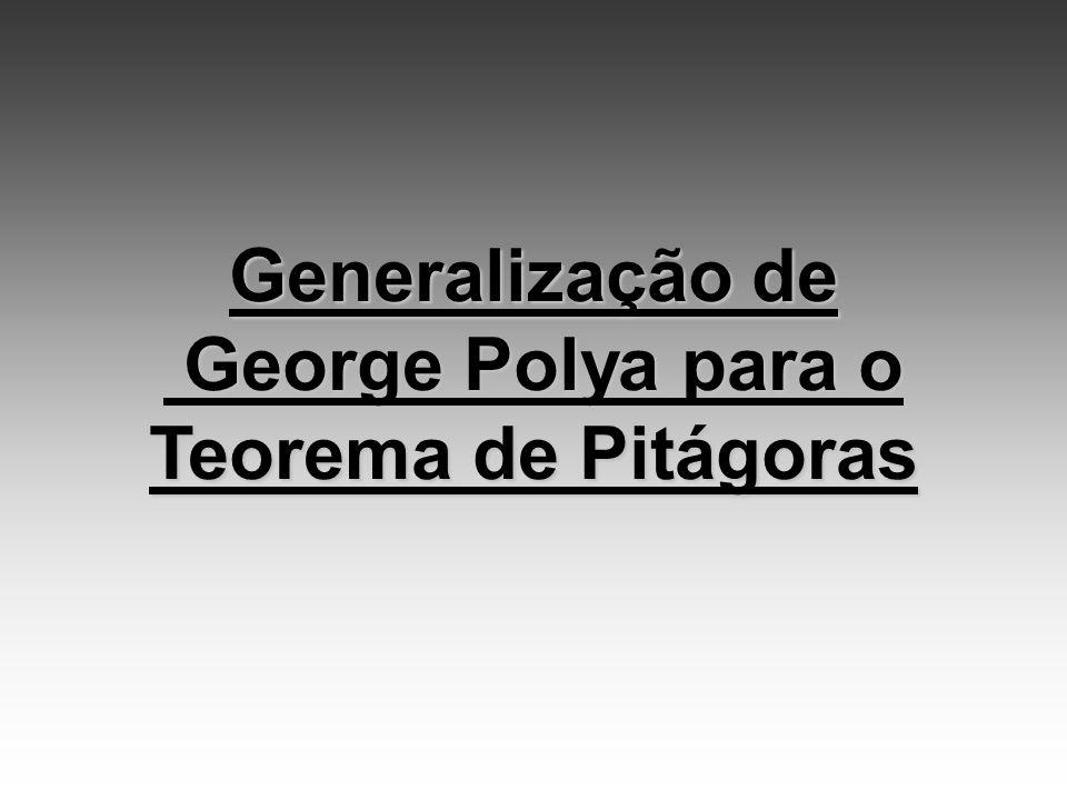 George Polya para o Teorema de Pitágoras