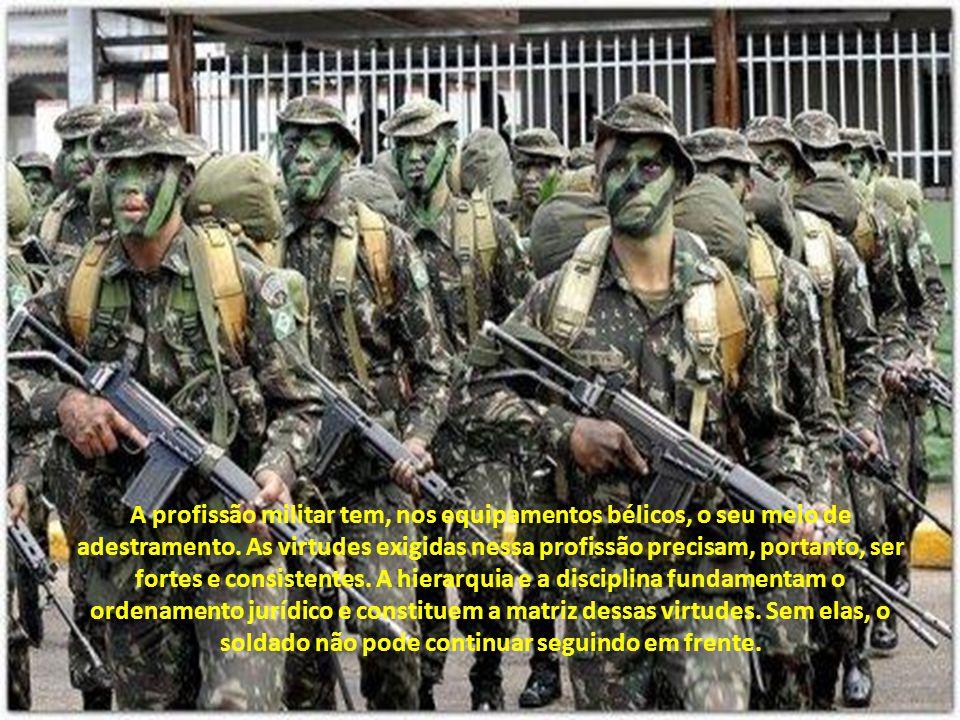 A profissão militar tem, nos equipamentos bélicos, o seu meio de adestramento.