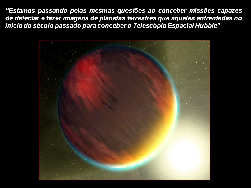 Estamos passando pelas mesmas questões ao conceber missões capazes de detectar e fazer imagens de planetas terrestres que aquelas enfrentadas no início do século passado para conceber o Telescópio Espacial Hubble