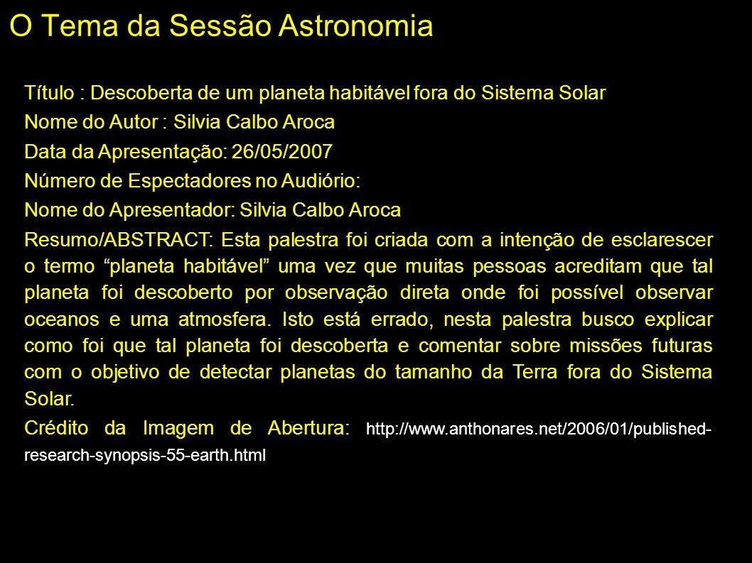 O Tema da Sessão Astronomia