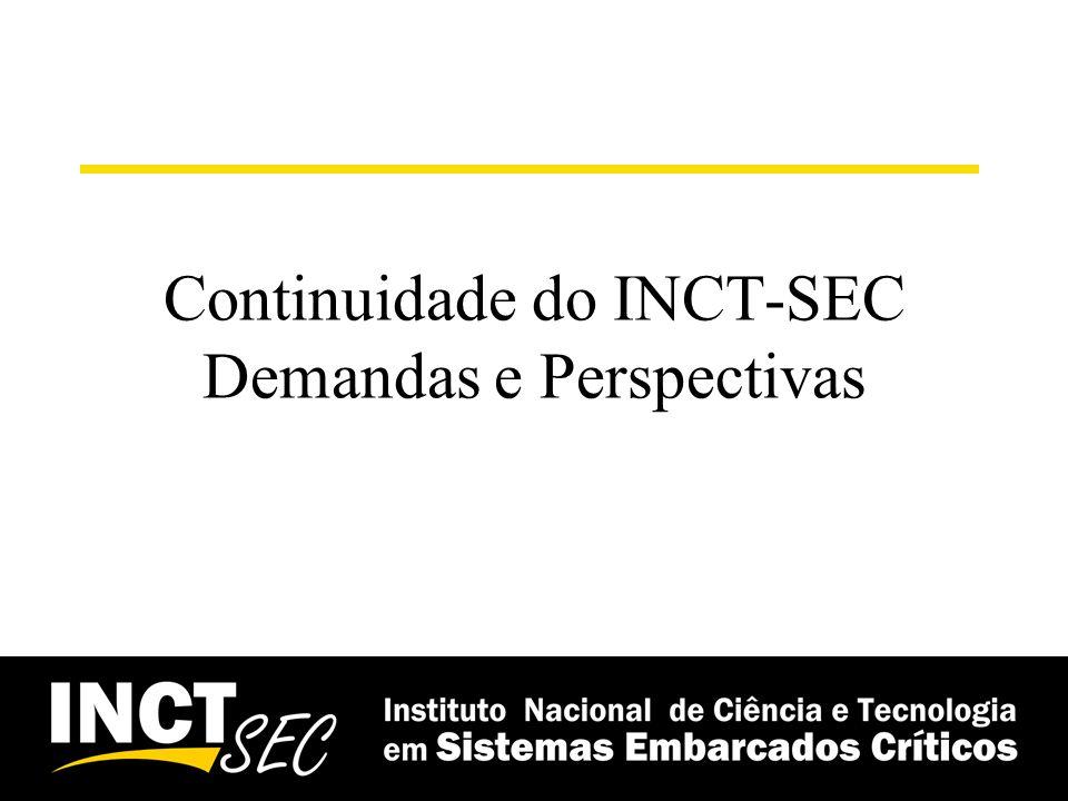 Continuidade do INCT-SEC Demandas e Perspectivas