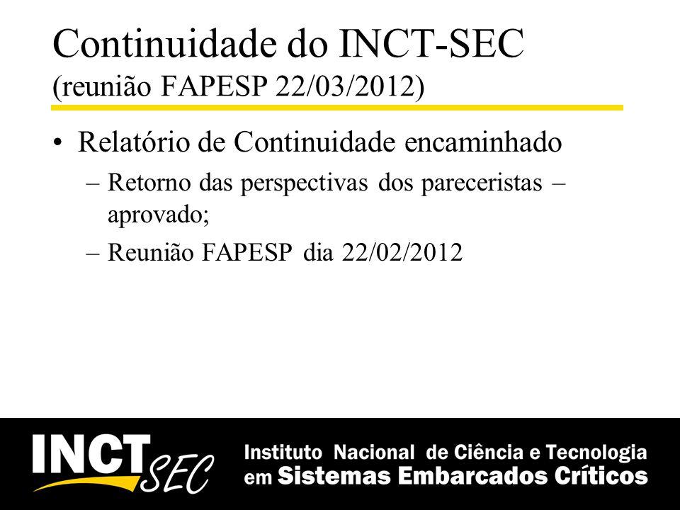 Continuidade do INCT-SEC (reunião FAPESP 22/03/2012)