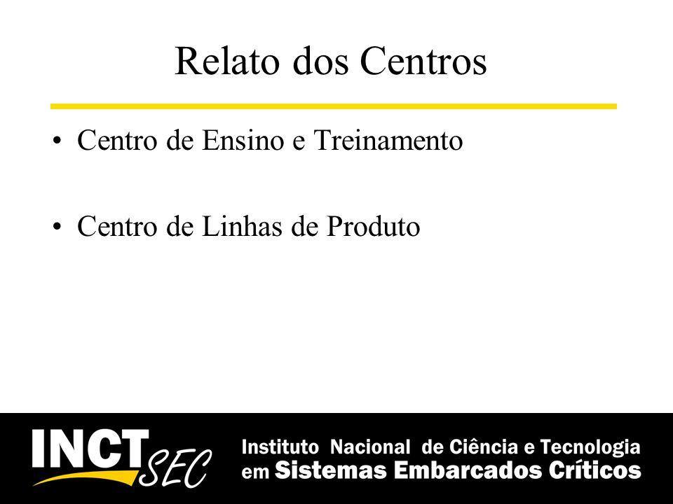 Relato dos Centros Centro de Ensino e Treinamento