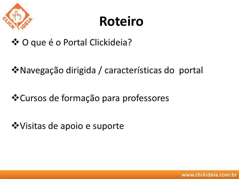 Roteiro O que é o Portal Clickideia