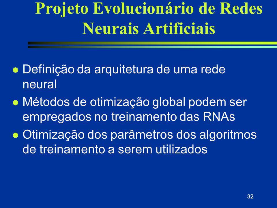 Projeto Evolucionário de Redes Neurais Artificiais
