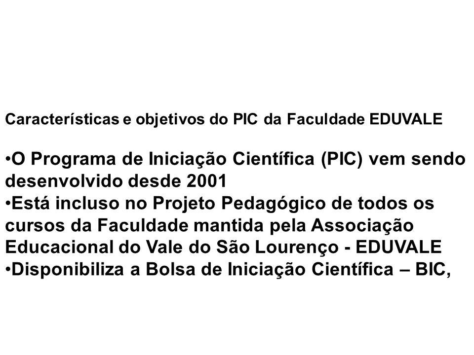 Disponibiliza a Bolsa de Iniciação Científica – BIC,
