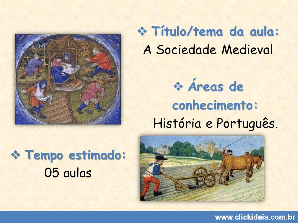 Áreas de conhecimento: História e Português.