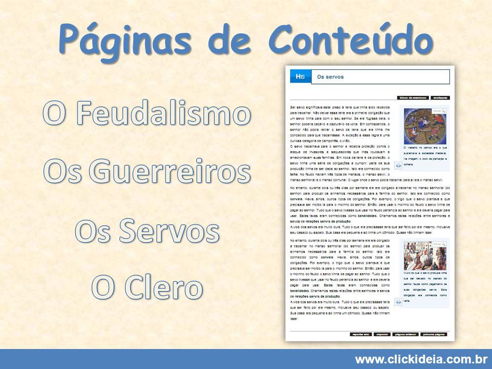 Páginas de Conteúdo O Feudalismo Os Guerreiros O Clero Os Servos