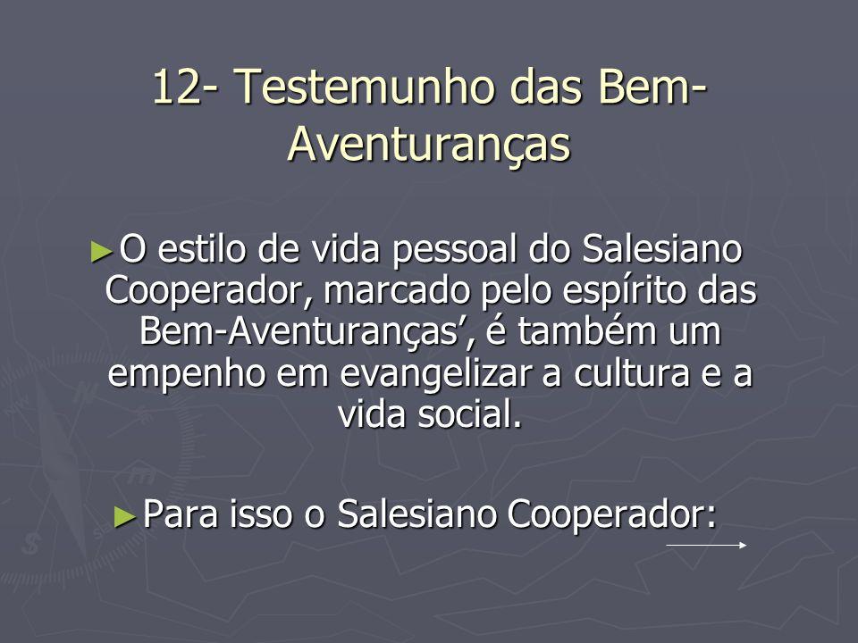 12- Testemunho das Bem-Aventuranças