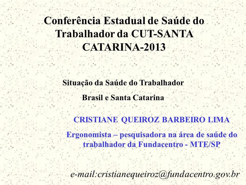 Conferência Estadual de Saúde do Trabalhador da CUT-SANTA CATARINA-2013