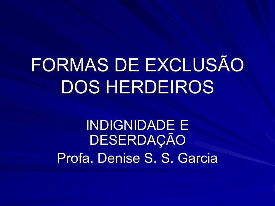 FORMAS DE EXCLUSÃO DOS HERDEIROS