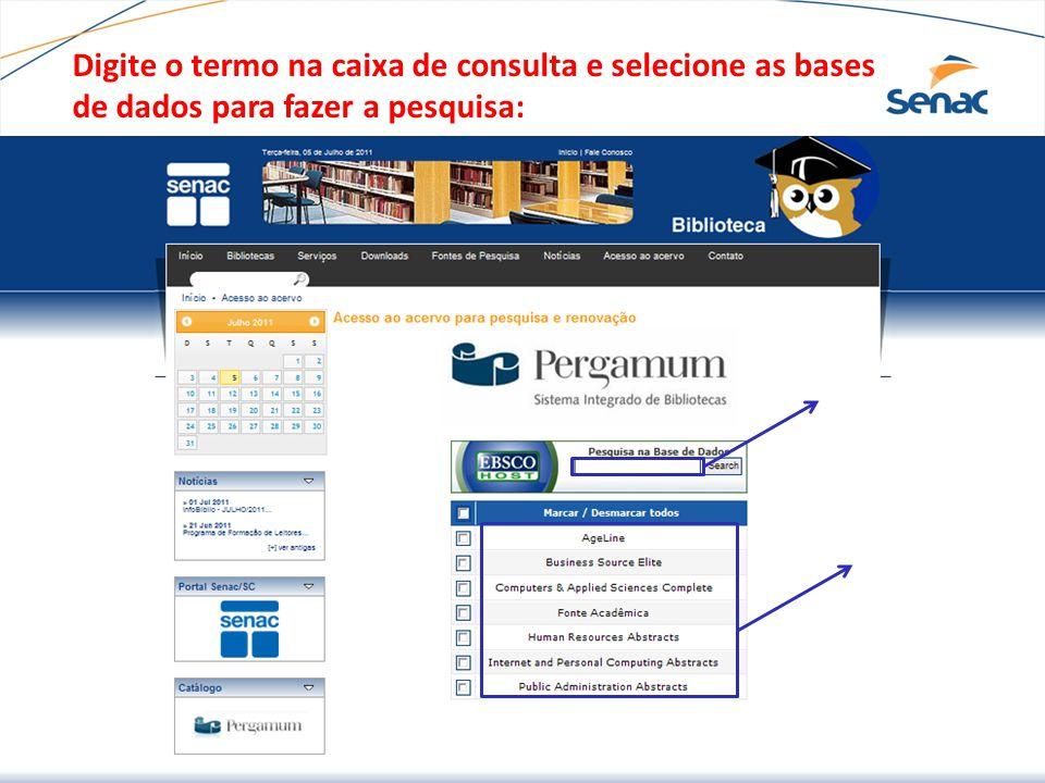 Digite o termo na caixa de consulta e selecione as bases