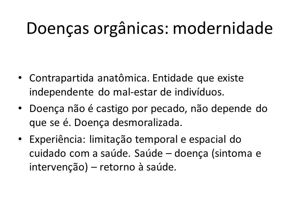 Doenças orgânicas: modernidade