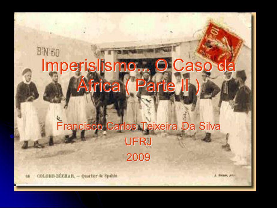 Imperislismo... O Caso da África ( Parte II )