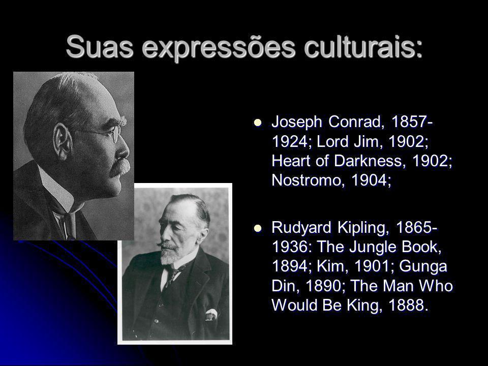 Suas expressões culturais: