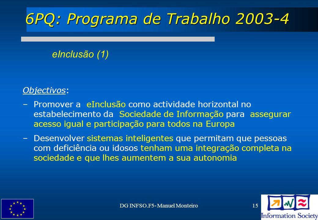 6PQ: Programa de Trabalho 2003-4