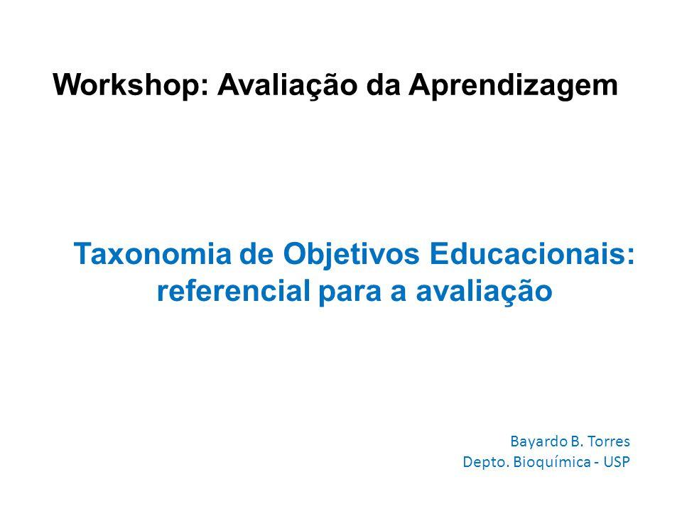 Taxonomia de Objetivos Educacionais: referencial para a avaliação