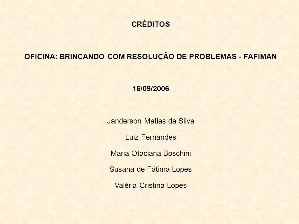 OFICINA: BRINCANDO COM RESOLUÇÃO DE PROBLEMAS - FAFIMAN