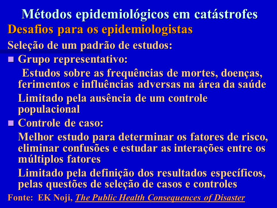 Métodos epidemiológicos em catástrofes