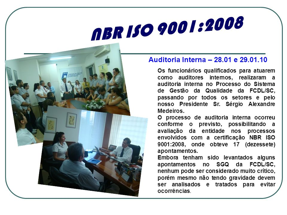 NBR ISO 9001:2008 Auditoria Interna – 28.01 e 29.01.10