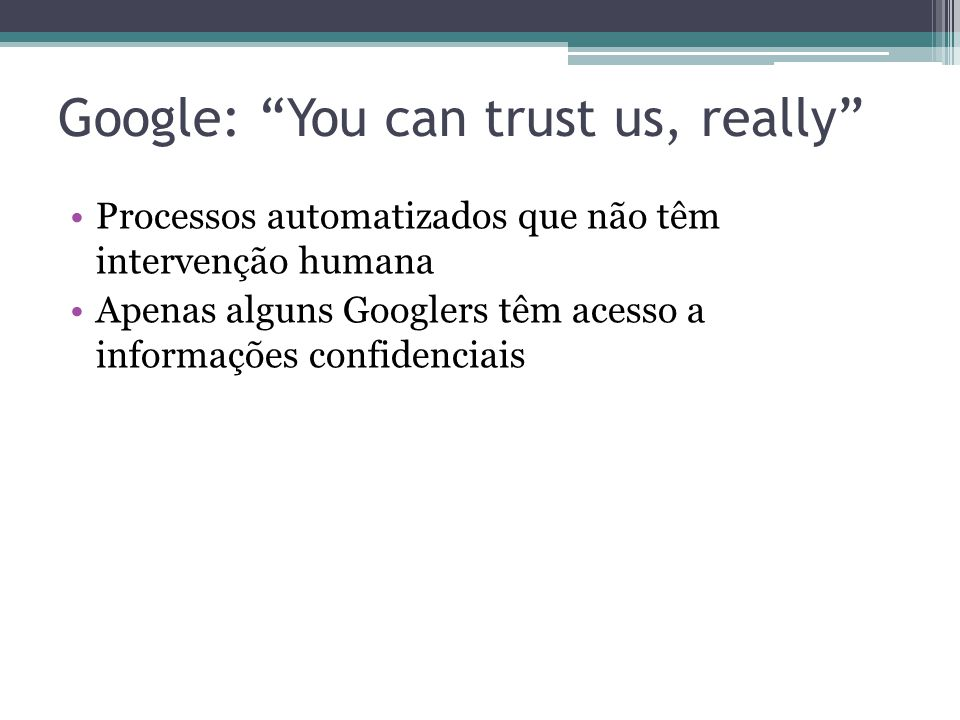 Google: You can trust us, really