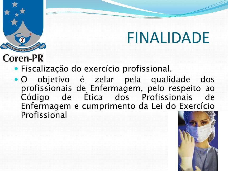 FINALIDADE Fiscalização do exercício profissional.