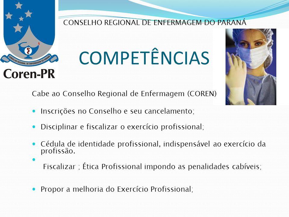 Competências Conselho regional de enfermagem do paraná