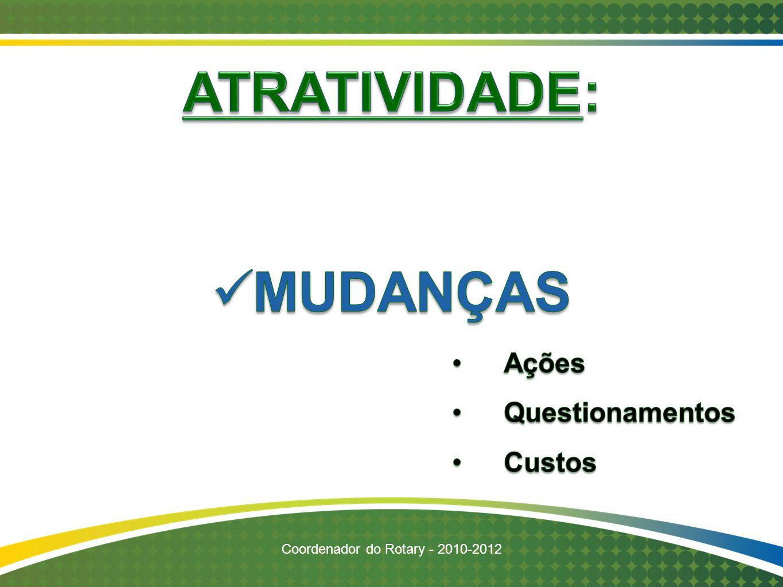 Coordenador do Rotary - 2010-2012