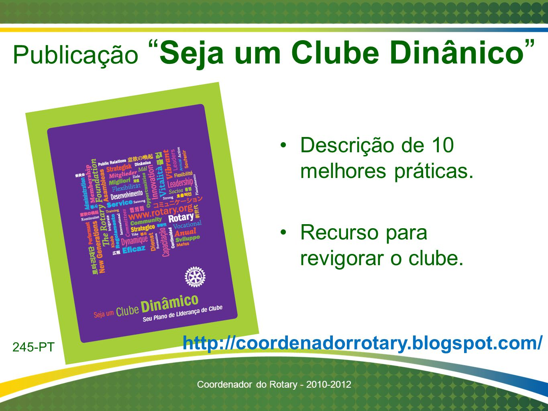 Publicação Seja um Clube Dinânico