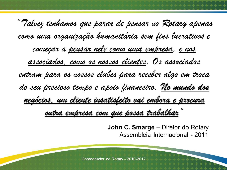 John C. Smarge – Diretor do Rotary Assembleia Internacional - 2011