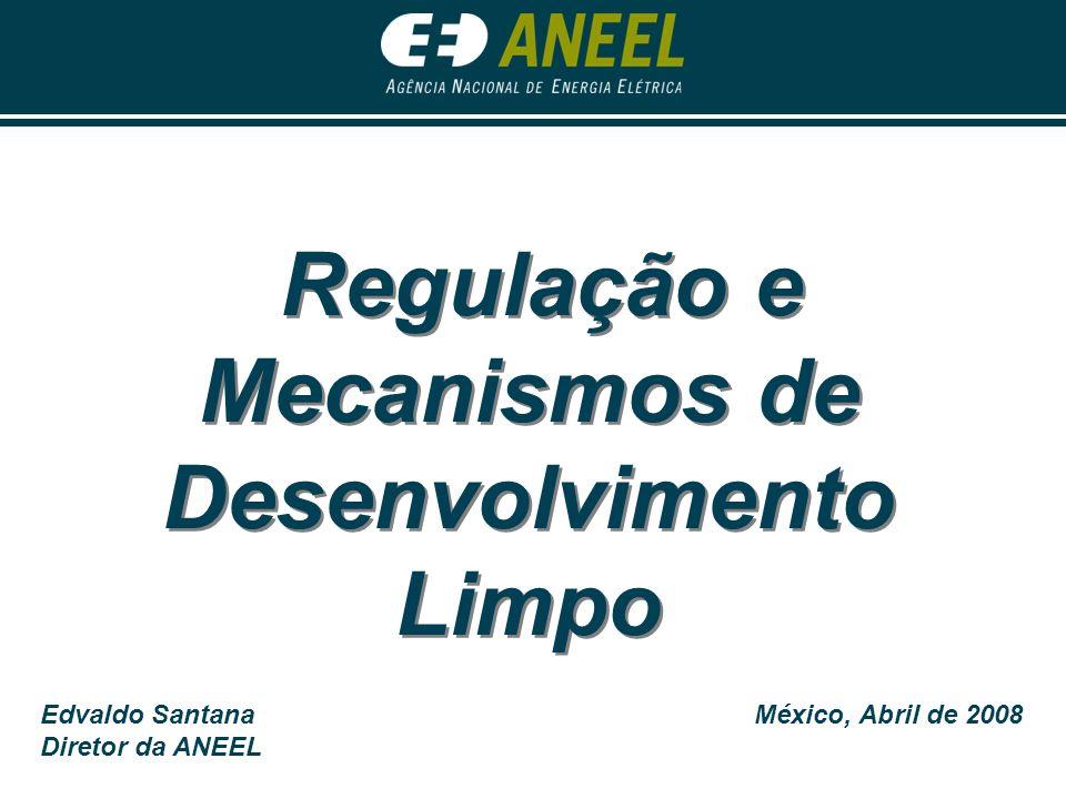 Regulação e Mecanismos de Desenvolvimento Limpo