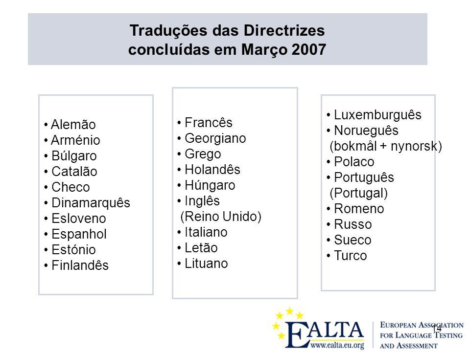 Traduções das Directrizes concluídas em Março 2007