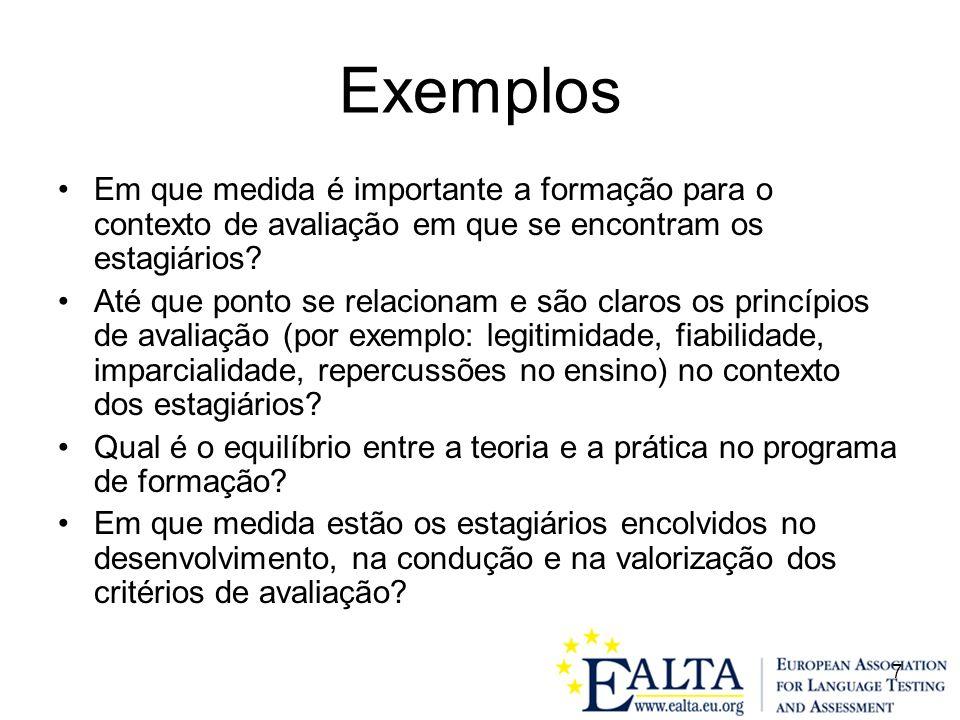 Exemplos Em que medida é importante a formação para o contexto de avaliação em que se encontram os estagiários
