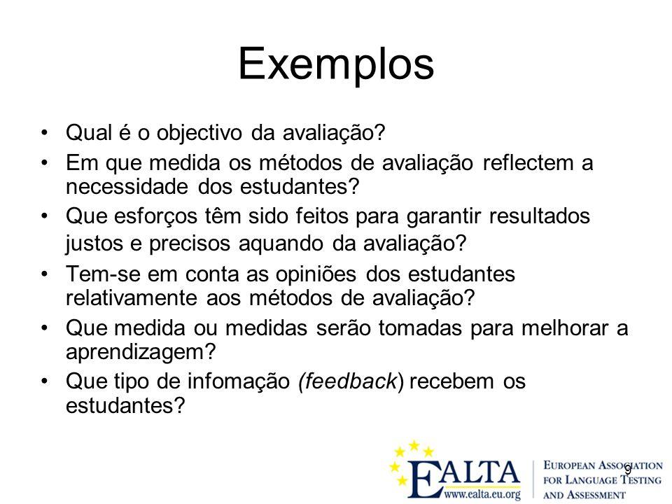 Exemplos Qual é o objectivo da avaliação