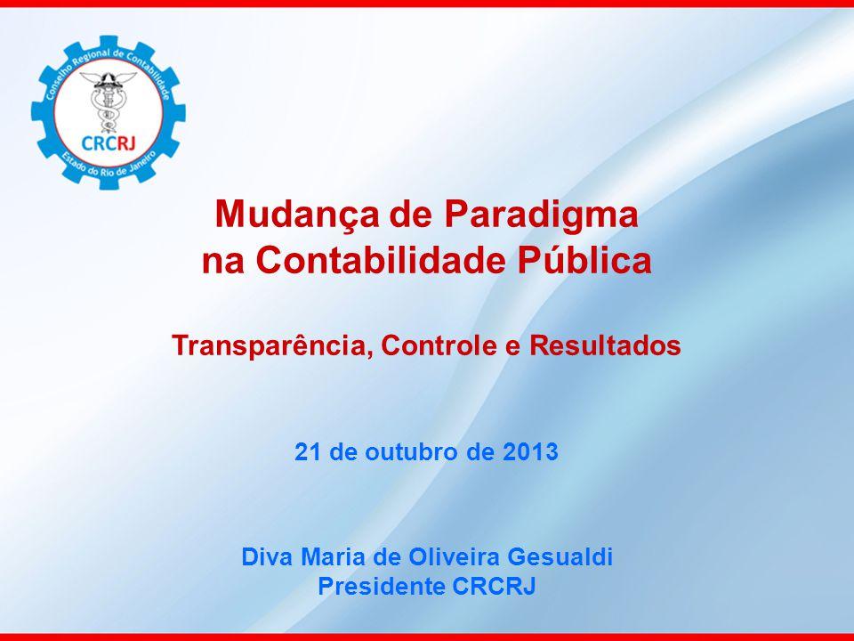 Diva Maria de Oliveira Gesualdi Presidente CRCRJ