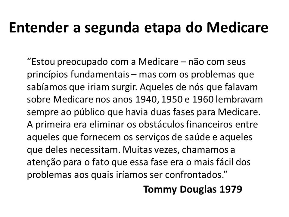 Entender a segunda etapa do Medicare