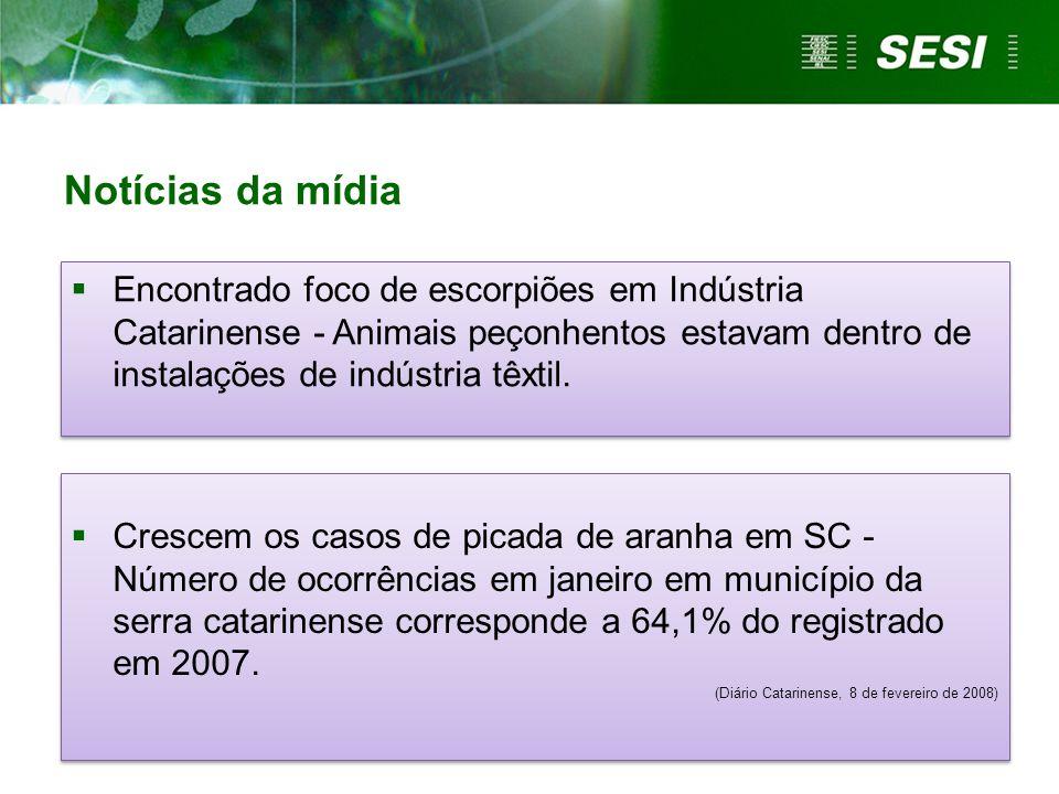 Notícias da mídia Encontrado foco de escorpiões em Indústria Catarinense - Animais peçonhentos estavam dentro de instalações de indústria têxtil.
